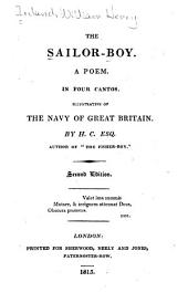 The Sailor-boy: A Poem in Four Cantos Illustrative of the Navy of Great Britain