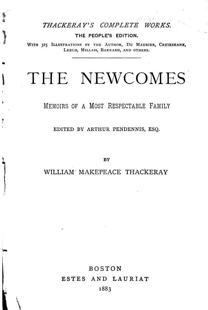 Thackeray's Complete Works: The Newcomes. Memoirs of a most respectable family