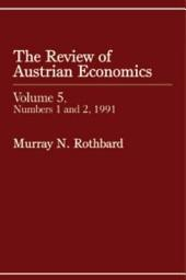 Review of Austrian Economics, Volume 5: Volume 1