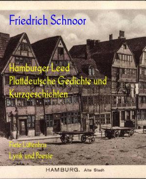 Hamburger Leed Plattdeutsche Gedichte und Kurzgeschichten PDF
