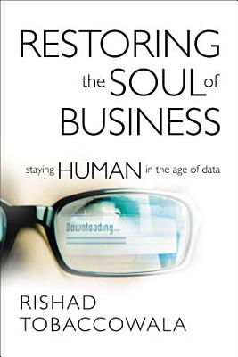 The Restoring the Soul of Business