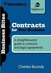 Contracts for Your Business: A Straightforward Guide to Contracts and Legal Agreements
