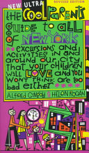 The New Ultra Cool Parents Guide to All of New York