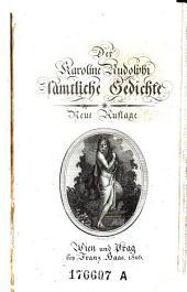 Der Karoline Rudolphi sämtliche Gedichte