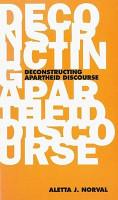Deconstructing Apartheid Discourse PDF