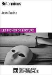 Britannicus de Jean Racine: Les Fiches de lecture d'Universalis