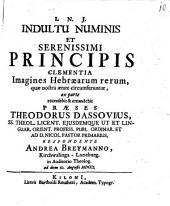 Imagines Hebraearum rerum, quae nostra aetate circumferuntur