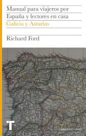 Manual para viajeros por España y lectores en casa Vol.VI: Asturias y Galicia