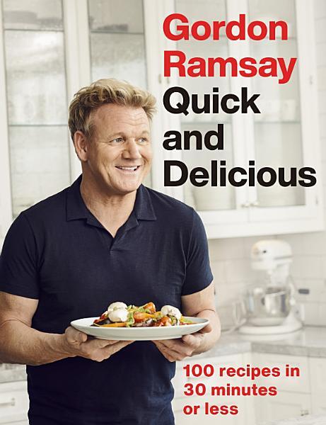 Download Gordon Ramsay Quick   Delicious Book