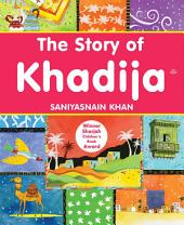 The Story of Khadija (Goodword)
