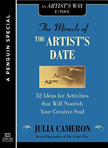 The Miracle of the Artist s Date PDF