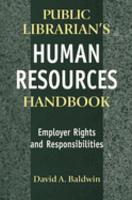 Public Librarian s Human Resources Handbook PDF