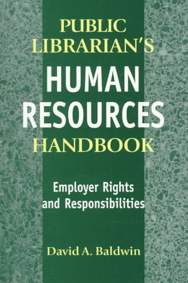 Public Librarian s Human Resources Handbook