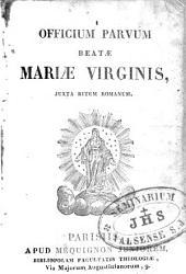 Officium parvum Beatae Mariae Virginis juxta ritum romanum