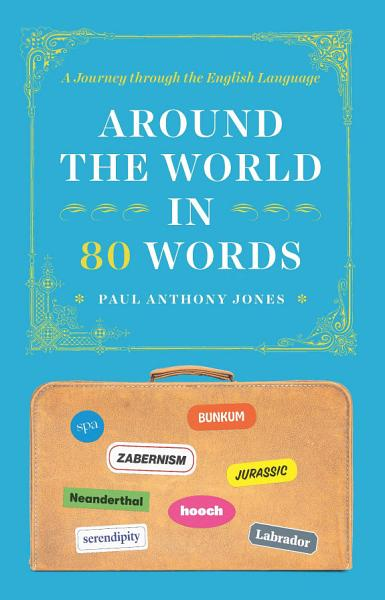 Download Around the World in 80 Words Book