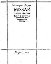 Missae Christianorum contra Lutheranam missandi formulam assertio