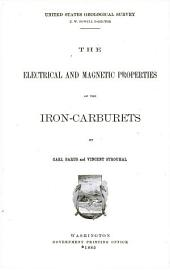 The electrical and magnetic properties of the iron-carburets
