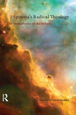 Spinoza's Radical Theology
