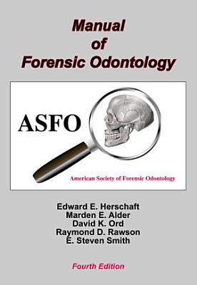 Manual of Forensic Odontology