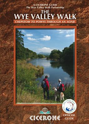 The Wye Valley Walk PDF