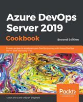 Azure DevOps Server 2019 Cookbook PDF