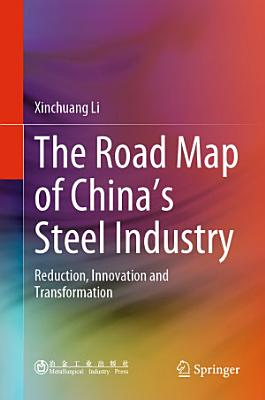 The Road Map of China   s Steel Industry
