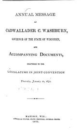Public Documents of the State of Wisconsin: Being the Reports of the Various State Officers, Departments and Institutions, Volume 1