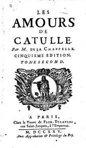 Les Amours de Catulle: Volume2