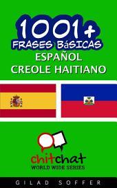 1001+ Frases Básicas Español - Creole Haitiano