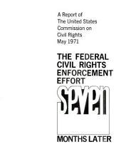 The Federal Civil Rights Enforcement Effort  Seven Months Later PDF
