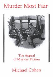 Murder Most Fair: The Appeal of Mystery Fiction