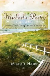 Michael's Poetry - Volume 2: Poems of Self-Discipline and Knowledge