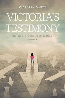 Victoria s Testimony