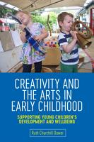 Creativity and the Arts in Early Childhood PDF