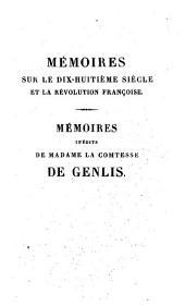 Memoires inedits de madame la comtesse de Genlis, sur le dix-huitieme siecle etla Revolution francaise : depuis 1756 jusqu'a nos jours: 5