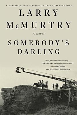 Somebody s Darling  A Novel