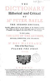 The dictionary historical and critical of Mr. Peter Bayle: Volume 1
