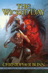 The Wicked Day: The Tormay Trilogy Book 3