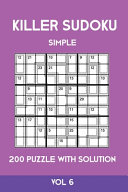 Killer Sudoku Simple 200 Puzzle With Solution Vol 6