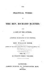 The Practical Works Of The Rev Richard Baxter With A Life Of The Author And A Critical Examination Of His Writings Book PDF