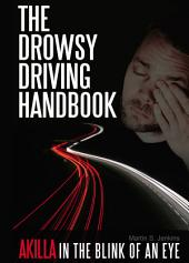 The Drowsy Driving Handbook