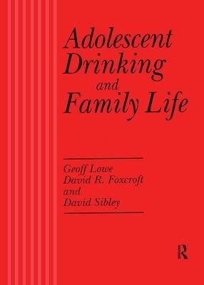 Adolescent Drinking and Family Life PDF