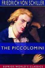 The Piccolomini (Esprios Classics)