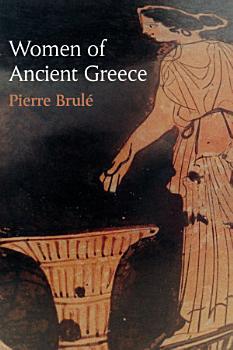 Women of Ancient Greece PDF