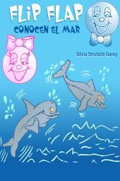 Flip Flap Conocen El Mar