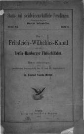 Der Friedrich-Wilhelms-Kanal und Die Berlin-Hamburger Flussschiffahrt: Zwei Beiträge zur preussischen Strompolitik des 17. und 18. Jahrhunderts, Band 11,Ausgabe 3