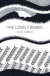 The Lovely Bones Picador 40th Anniversary Edition PDF