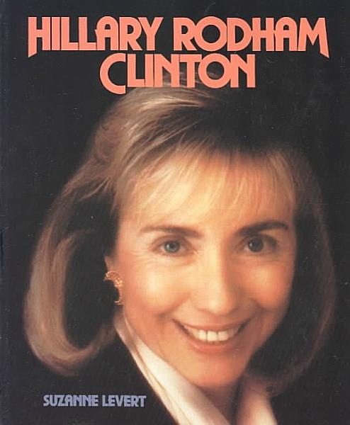Download Hillary Rodham Clinton  First Lady Book