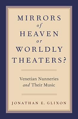 Mirrors of Heaven Or Worldly Theaters