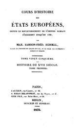 Cours d'histoire des états européens: depuis le bouleversement de l'empire romain d'occident jusqu'en 1789, Volume25